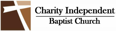 Charity Independent Baptist Church